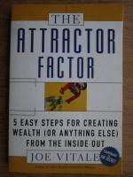 Anticariat: Joe Vitale - The attractor factor