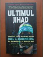 Anticariat: Joel C. Rosenberg - Ultimul jihad