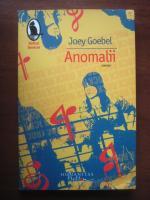 Anticariat: Joey Goebel - Anomalii