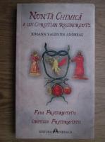 Anticariat: Johann Valentin Andreae - Nunta chimica a lui Christian Rosencreutz