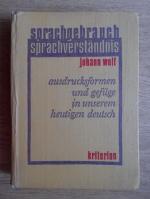 Anticariat: Johann Wolf - Sprachgebrauch. Sprachverstandnis