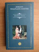 Johann Wolfgang Goethe - Afinitatile elective
