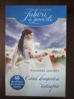 Anticariat: Johanna Lindsey - Cand dragostea asteapta