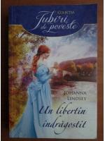 Johanna Lindsey - Un libertin indragostit