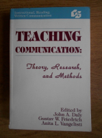 John A. Daly - Teaching communication: theory, research and methods