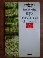 John Browning - Info si tehnologie, ghid propus de The Economist Books