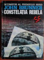 John Brunner - Constelatia rebela