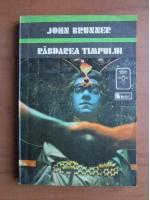 Anticariat: John Brunner - Rabdarea timpului