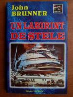 John Brunner - Un labirint de stele