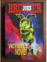John Brunner - Victimele Novei