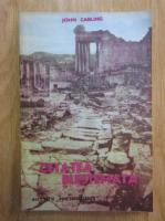 Anticariat: John Carling - Cetatea blestemata