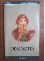 Anticariat: John Cottingham - Descartes