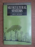 John D. Matthews - Silvicultural systems