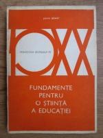 John Dewey - Fundamente pentru o stiinta a educatiei