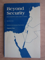 Anticariat: John Edwin Mroz - Beyond Security. Private perceptions among arabs and israelis