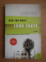 Anticariat: John Fante - Ask the dust