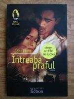 Anticariat: John Fante - Intreaba praful