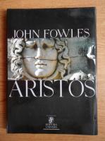 John Fowles - Aristos