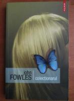 John Fowles - Colectionarul (editura Polirom, 2007)