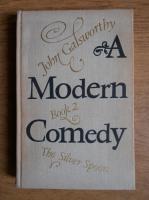 John Galsworthy - A modern Comedy (volumul 2)