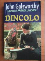 Anticariat: John Galsworthy - Dincolo