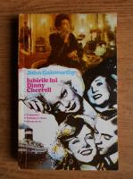 Anticariat: John Galsworthy - Iubirile lui Dinny Cherrell (volumul 2)