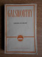 Anticariat: John Galsworthy - Lingura de argint