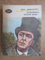 Anticariat: John Galsworthy - Proprietarul Forsyte Saga (volumul 1)