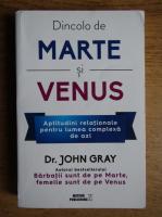 John Gray - Dincolo de Marte si Venus