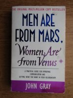 John Gray - Men are from Mars. Women are from Venus