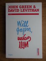 John Green, David Levithan - Will Grayson, Will Grayson
