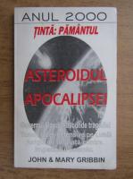 John Gribbin, Mary Gribbin - Asteroidul Apocalipsei. Tinta Pamant