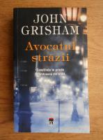 Anticariat: John Grisham - Avocatul strazii