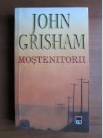 Anticariat: John Grisham - Mostenitorii