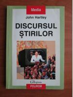 John Hartley - Discursul stirilor
