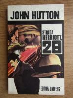 Anticariat: John Hutton - Strada Herriott, 29