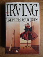 Anticariat: John Irving - Une priere pour Owen