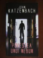 Anticariat: John Katzenbach - Povestea unui nebun