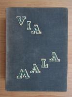 John Knittel - Via Mala (editie veche)
