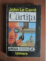 Anticariat: John Le Carre - Cartita
