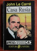 Anticariat: John Le Carre - Casa Rusia