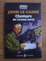 John Le Carre - Chemare din taramul mortilor