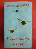 John Le Carre - Experiment secret