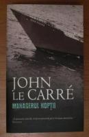 John Le Carre - Managerul noptii