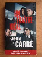 Anticariat: John Le Carre - Un traitre a notre gout