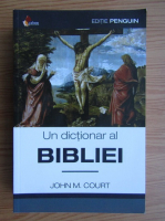 John M. Court - Un dictionar al Bibliei
