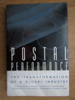 Anticariat: John M. Dowson - Posta performance. The transformation of a global industry