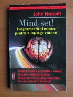 John Naisbitt - Mind set!