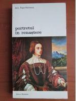 John Pope Hennessy - Portretul in renastere