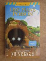 Anticariat: John R. Riggs - One man's poison